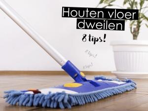 houten vloeren dweilen - 8 tips